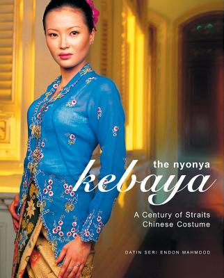 The Nyonya Kebaya By Mahmood, Datin Seri Endon