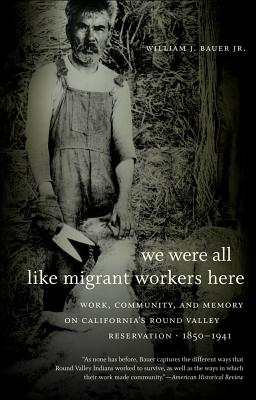 We Were All Like Migrant Workers Here By Bauer, William J.