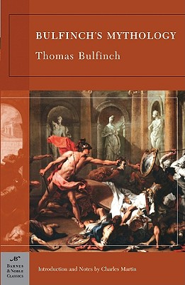 Bulfinch's Mythology By Bulfinch, Thomas/ Martin, Charles